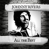 All the Best by Johnny Rivers