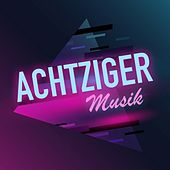 Achtziger Musik von Various Artists