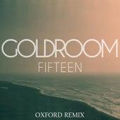 Fifteen (Oxford Remix) de GoldRoom