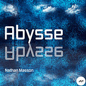Abysse by Nathan Masson