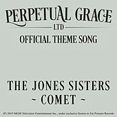 Comet (Perpetual Grace, Ltd. Theme Song) by The Jones Girls