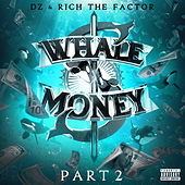 Whale Money, Pt. 2 by DZ