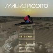 I'm in Heaven von Mauro Picotto