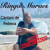 Música, Sempre Música...: T5 E2 Cântaro de Rebeca (Vocal Backing Tracks) de Ringo Moraes