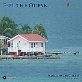 Feel the Ocean di Maurizio Lucchetti
