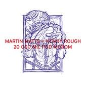 20000 Míľ Pod Morom de Martin Matys