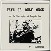 Fate Is Only Once by Harry Taussig