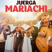 Juerga Mariachi van Various Artists