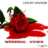 Wedding Vows by Colby Savage