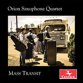 Mass Transit by Orion Saxophone Quartet