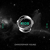 Kids by Christopher Young