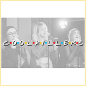 I'll Be There for You by CoolKillers