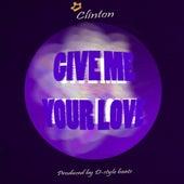 Give Me Your Love de Clinton