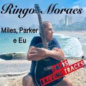 Música, Sempre Música...: T5 E4 Miles Parker e Eu (Solos Backing Tracks) de Ringo Moraes