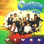 Vives en Mí de Campeche Show