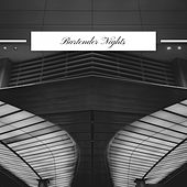 Bartender Nights by Various Artists
