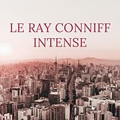 Le Ray Conniff Intense by Ray Conniff