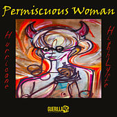 Permiscuous Woman by Hurricane