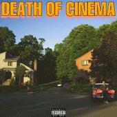 Death of Cinema von Nine Seven Pta