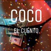 El cuento by Coco