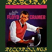 Hello Blues (HD Remastered) by Floyd Cramer