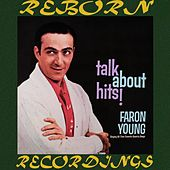 Talk About Hits (HD Remastered) by Faron Young