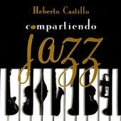 Compartiendo Jazz by Heberto Castillo