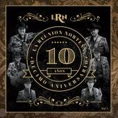 Décimo Aniversario, Vol. 1 by La Reunion Norteña