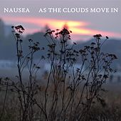 As the Clouds Move In de Nausea