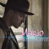 Dobro MomcHe by Mario