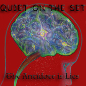The Antidote is Lies by Quiet on the Set