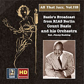 All that Jazz, Vol. 118: Basie's Broadcast from Berlin (2019 Remaster) de Various Artists