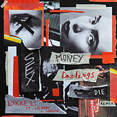 sex money feelings die REMIX de Lykke Li