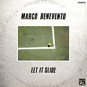 Let It Slide by Marco Benevento
