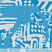 Shoulderblades by Girlband