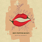 Hot Pepper Queen by Martha Bassett