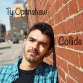 Collide de Ty Openshaw