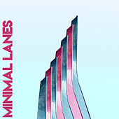 Minimal Lanes by Various Artists
