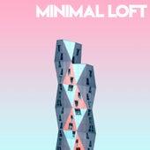 Minimal Loft by Various Artists