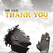 Thank You (Freestyle) by Mr Eazi