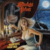Aggressive Hauntings de Midnight Priest