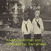 Avoid Vague de Sam Green