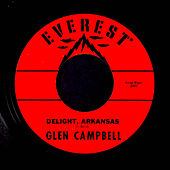 Delight, Arkansas / Walk Right In de Glen Campbell