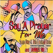 Say a Prayer For Me by Tarrus Riley