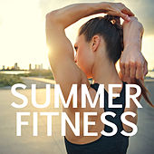 Summer Fitness by Various Artists