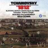 Tchaikovsky: 1812, Slavonic March, Francesca da Rimini & Polonaise from Eugene Onegin by Seiji Ozawa