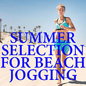 Summer Selection For Beach Jogging by Various Artists