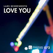 Love You by Lars Behrenroth