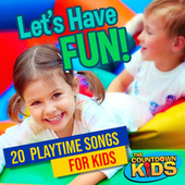 Let's Have Fun! 20 Playtime Songs for Kids de The Countdown Kids