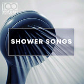 100 Greatest Shower Songs de Various Artists